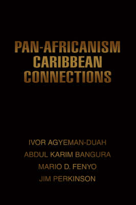 Pan-Africanism Caribbean Connections (Paperback)