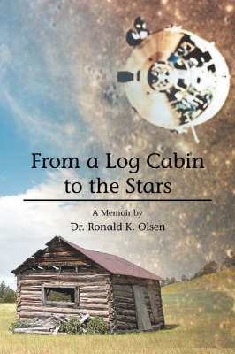 From a Log Cabin to the Stars (Paperback)