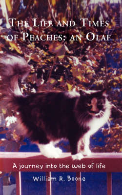 The Life and Times of Peaches: An Olaf: A Journey Into the Web of Life (Paperback)