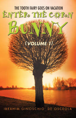 Enter the Corn Bunny: (Volume 1) (Paperback)