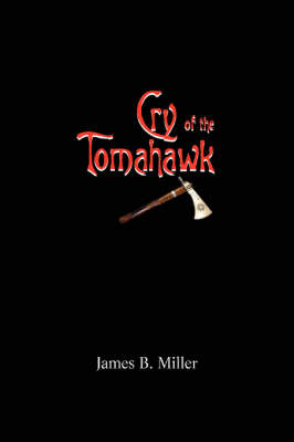 Cry of the Tomahawk (Paperback)