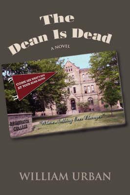 The Dean Is Dead (Paperback)