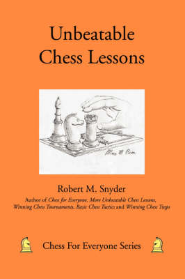 Unbeatable Chess Lessons (Paperback)