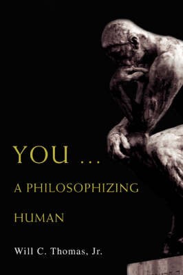 You ... a Philosophizing Human (Paperback)