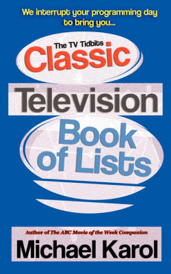 The TV Tidbits Classic Television Book of Lists (Paperback)