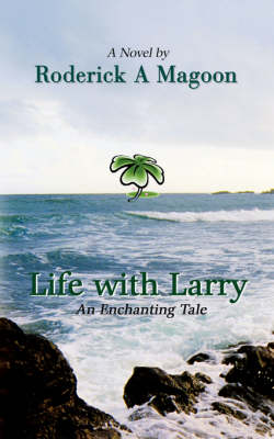 Life with Larry: An Enchanting Tale (Paperback)