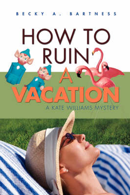 How to Ruin a Vacation (Paperback)