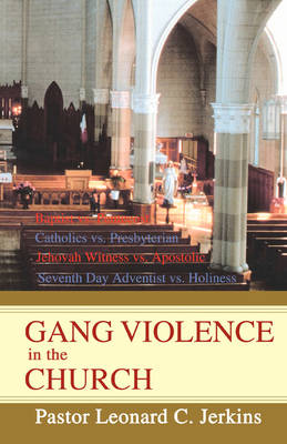 Gang Violence in the Church (Paperback)