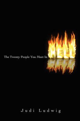 The Twenty People You Meet in Hell (Paperback)