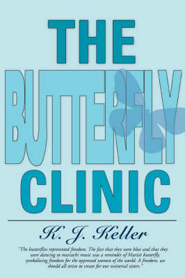 The Butterfly Clinic (Paperback)