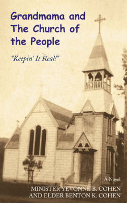Grandmama and the Church of the People: Keepin' It Real! (Paperback)