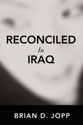 Reconciled in Iraq (Paperback)