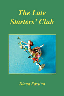 The Late Starters' Club (Paperback)
