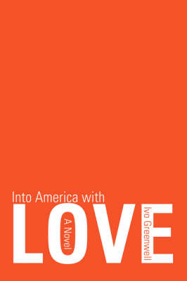 Into America with Love (Paperback)