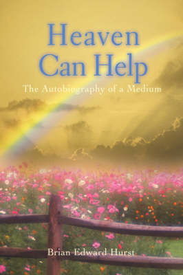 Heaven Can Help: The Autobiography of a Medium (Paperback)