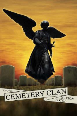 Cemetery Clan (Paperback)