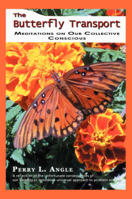 The Butterfly Transport: Meditations on Our Collective Conscious (Paperback)