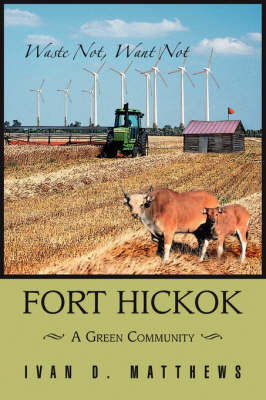 Fort Hickok: A Green Community (Paperback)