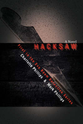 Hacksaw: First in the Eva Baum Detective Series (Paperback)