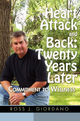 Heart Attack and Back: Twenty Years Later (Paperback)