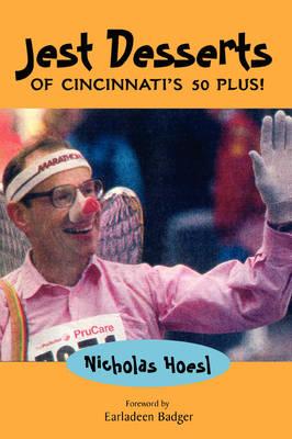 Jest Desserts of Cincinnati's 50 Plus! (Paperback)