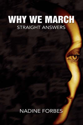 Why We March: Straight Answers (Paperback)