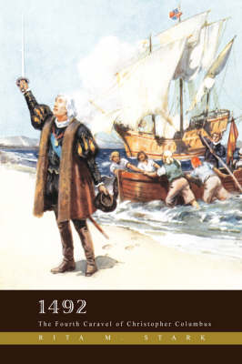 1492: The Fourth Caravel of Christopher Columbus (Paperback)
