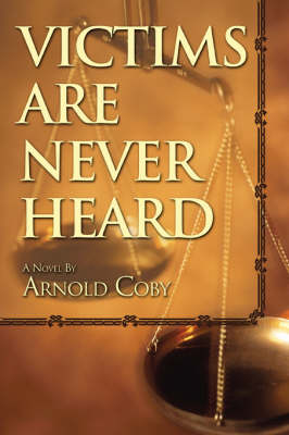 Victims Are Never Heard (Paperback)