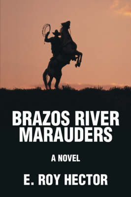 Brazos River Marauders (Paperback)