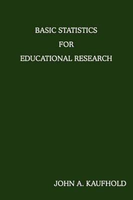 Basic Statistics for Educational Research (Paperback)