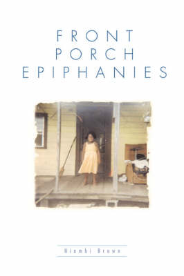 Front Porch Epiphanies (Paperback)