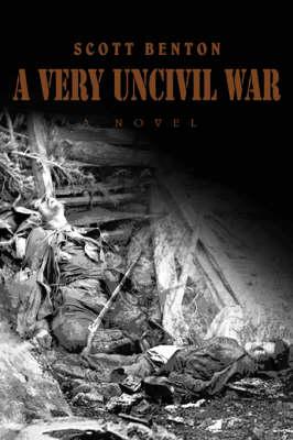 A Very Uncivil War (Paperback)