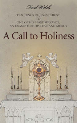 A Call to Holiness (Paperback)