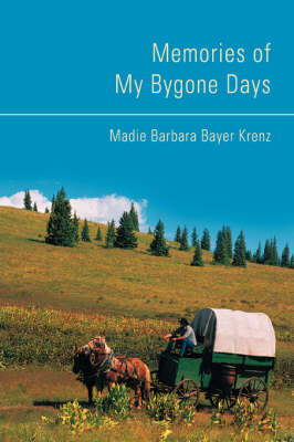 Memories of My Bygone Days (Paperback)