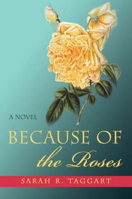 Because of the Roses (Paperback)