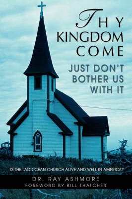 Thy Kingdom Come (Paperback)