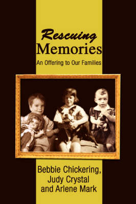 Rescuing Memories: An Offering to Our Families (Paperback)