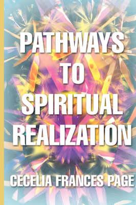 Pathways to Spiritual Realization (Paperback)