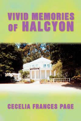 Vivid Memories of Halcyon (Paperback)