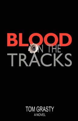 Blood on the Tracks (Paperback)