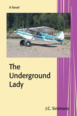 The Underground Lady (Paperback)