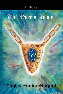 The Duke's Amulet (Paperback)