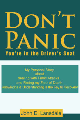 Don't Panic: You're in the Driver's Seat (Paperback)