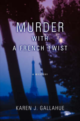 Murder with a French Twist: A Mystery (Paperback)