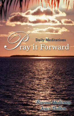Pray It Forward: Daily Meditations (Paperback)