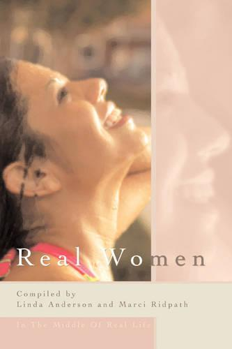 Real Women: In the Middle of Real Life (Paperback)