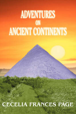 Adventures on Ancient Continents (Paperback)