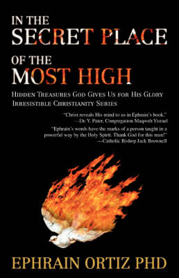 In the Secret Place of the Most High: Hidden Treasures God Gives Us for His Glory (Paperback)