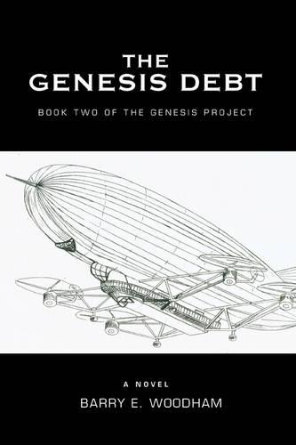 The Genesis Debt: Book Two of the Genesis Project (Paperback)