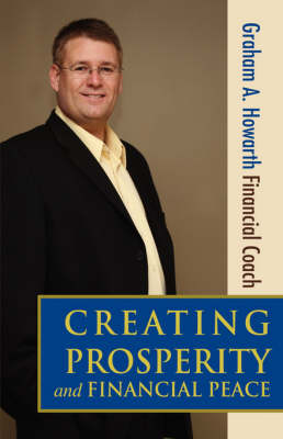 Creating Prosperity and Financial Peace (Paperback)